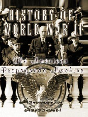 cover image of The American Propaganda Machine, Part 1