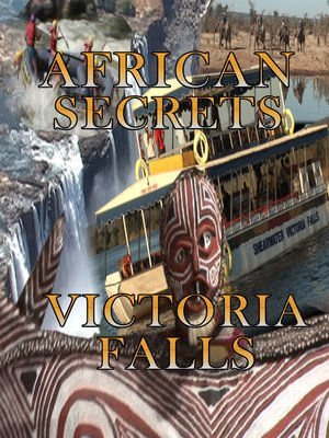 cover image of African Secrets: Victoria Falls
