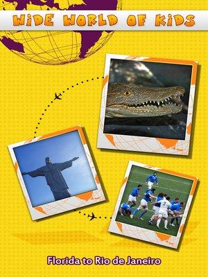 cover image of Wide World of Kids, Florida to Rio de Janeiro