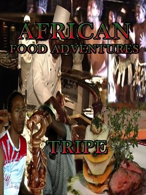 cover image of African Food Adventures: Tripe