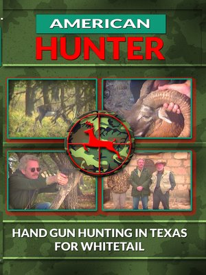 cover image of American Hunter, Hand Gun Hunting in Texas for Whitetail