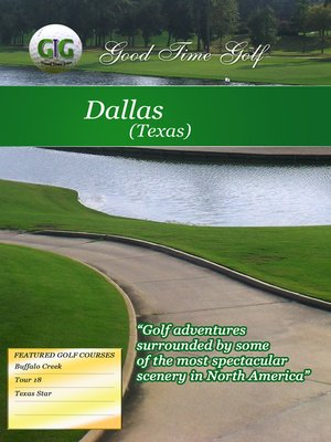 cover image of Good Time Golf: Dallas