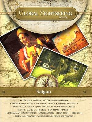 cover image of Global Sightseeing Tours, Saigon