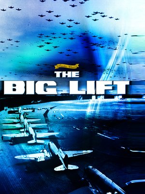 cover image of The Big Lift