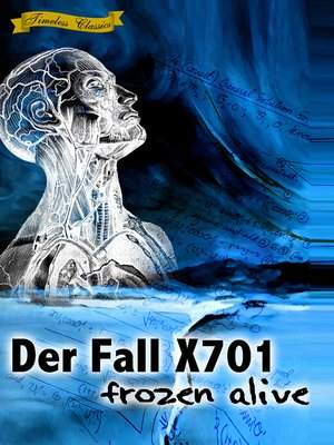 cover image of Der Fall X701: Frozen Alive