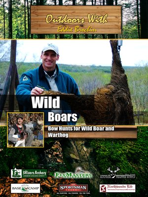 cover image of Outdoors with Eddie Brochin: Wild Boar: Bow Hunts for Wild Boar and Warthog