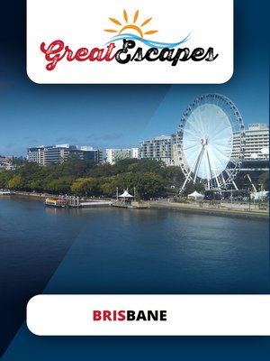 cover image of Great Escapes: Brisbane