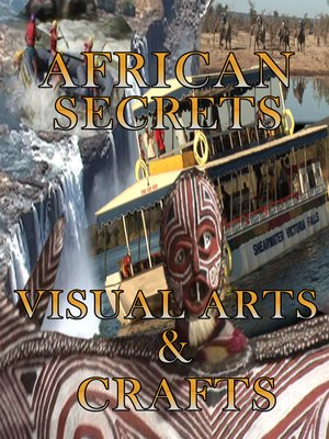 cover image of African Secrets: Visual Arts and Craft
