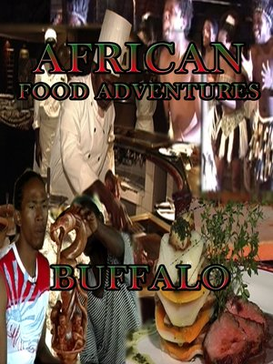 cover image of African Food Adventures: Buffalo