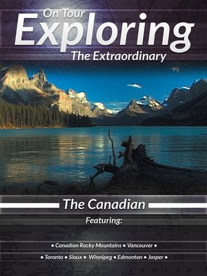 cover image of On Tour: Exploring the Extraordinary, The Canadian