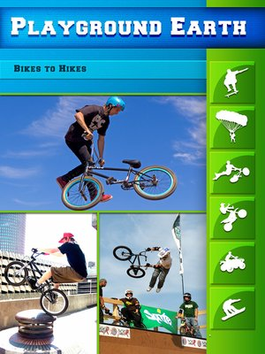 cover image of Playground Earth, Bikes to Hikes