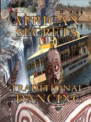 cover image of African Secrets: Traditional Dancing