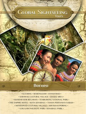cover image of Global Sightseeing Tours, Borneo