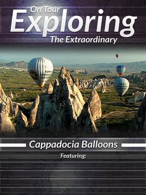 cover image of On Tour: Exploring the Extraordinary, Cappadocia Balloons