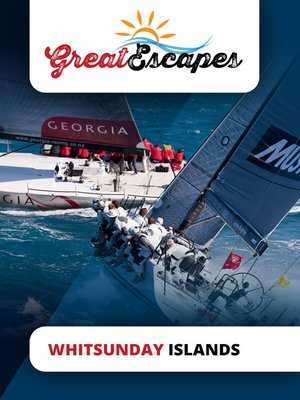 cover image of Great Escapes: Whitsunday Islands