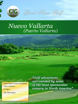 cover image of Good Time Golf: Puerto Vallarta/Nuevo Vallarta