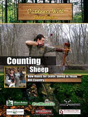 cover image of Outdoors with Eddie Brochin: Counting Sheep: Bow Hunts for Exotic Sheep in Texas Hill Country