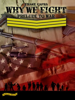 cover image of Why We Fight: Prelude to War