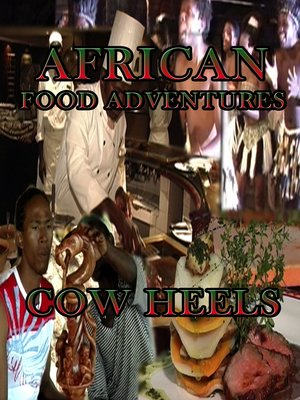 cover image of African Food Adventures: Cow Heels
