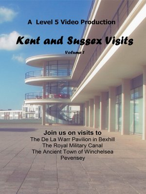 cover image of Kent and Sussex Visits