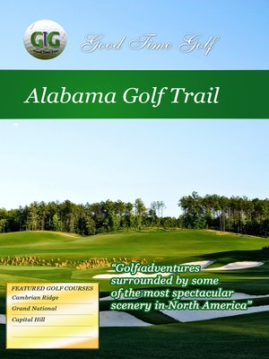 cover image of Good Time Golf: Alabama Golf Trail