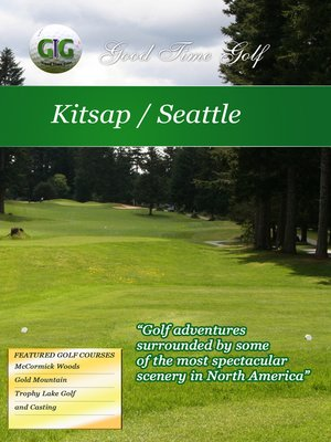 cover image of Good Time Golf: Seattle/Kitsap