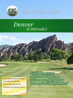 cover image of Good Time Golf: Denver