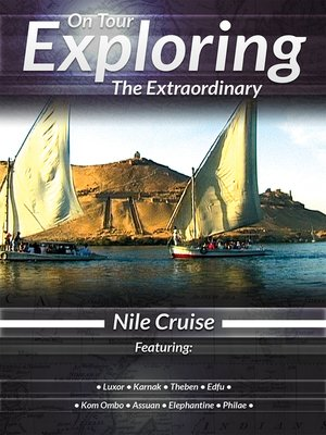 cover image of On Tour: Exploring the Extraordinary, Nile Cruise