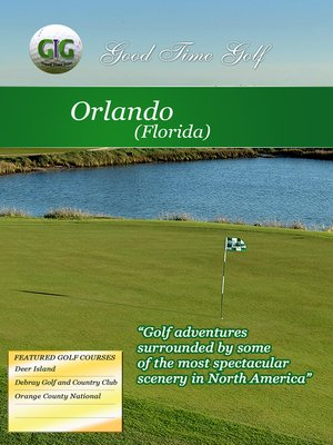 cover image of Good Time Golf: Orlando