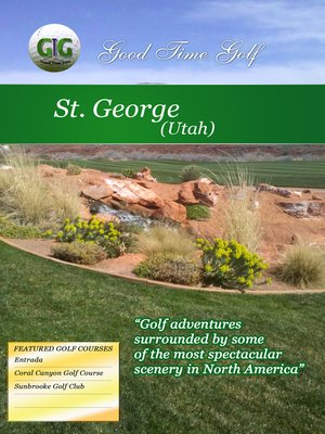cover image of Good Time Golf: St. George