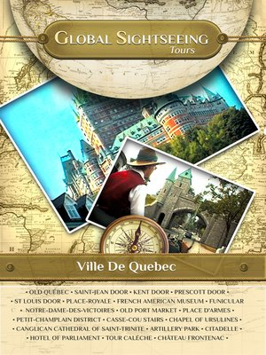 cover image of Global Sightseeing Tours, Ville De Quebec