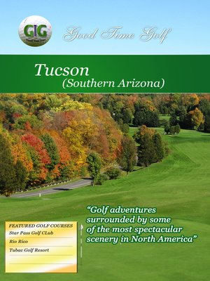 cover image of Good Time Golf: Tucson