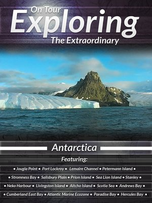cover image of On Tour: Exploring the Extraordinary, Antarctica