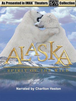 cover image of Alaska Spirit of the Wild