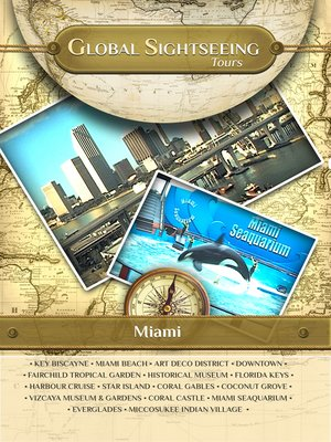 cover image of Global Sightseeing Tours, Miami