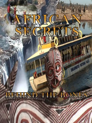 cover image of African Secrets: Behind the Bones
