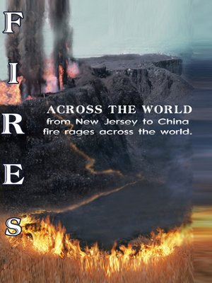 cover image of Fires Across The World, Part 1