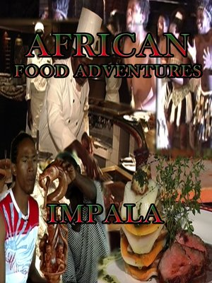 cover image of African Food Adventures: Impala