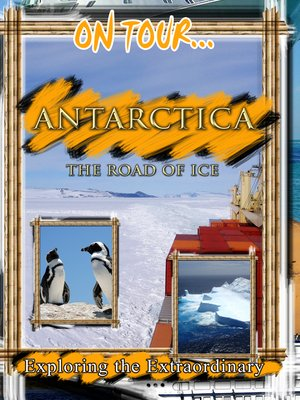 cover image of On Tour...: Antarctica: The Road of Ice