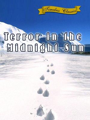 cover image of Terror in the Midnight Sun