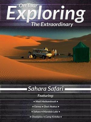 cover image of On Tour: Exploring the Extraordinary, Sahara Safari