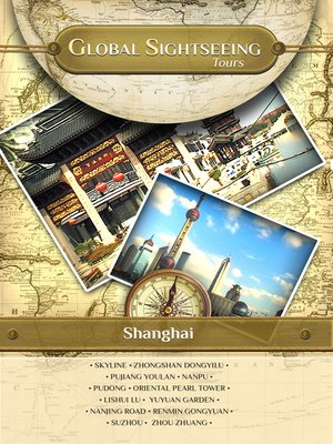 cover image of Global Sightseeing Tours, Shanghai