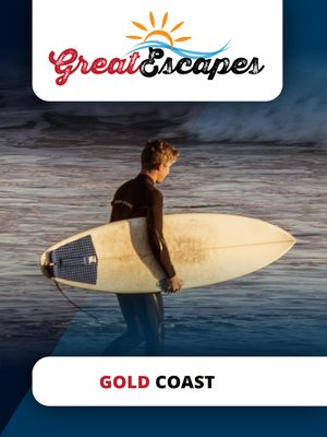 cover image of Great Escapes: Gold Coast