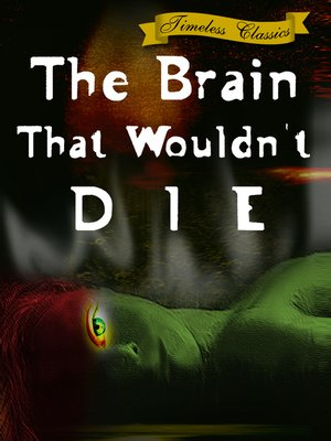 cover image of The Brain That Wouldn't Die