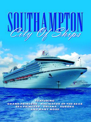 cover image of Southampton: City of Ships