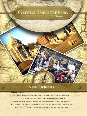 cover image of Global Sightseeing Tours, New Orleans