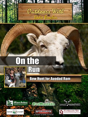 cover image of Outdoors with Eddie Brochin: On The Run: Bow Hunt for Auodad Ram