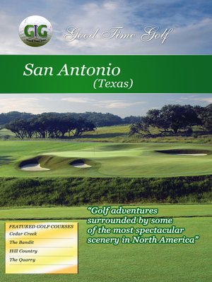 cover image of Good Time Golf: San Antonio