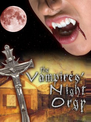 cover image of The Vampire Night Orgy