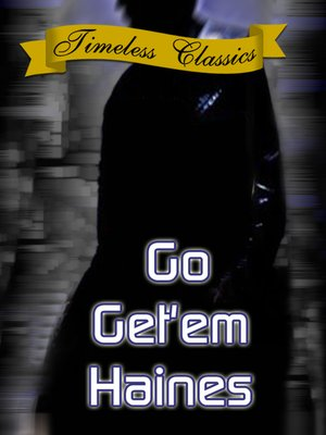 cover image of Go Get'em Haines